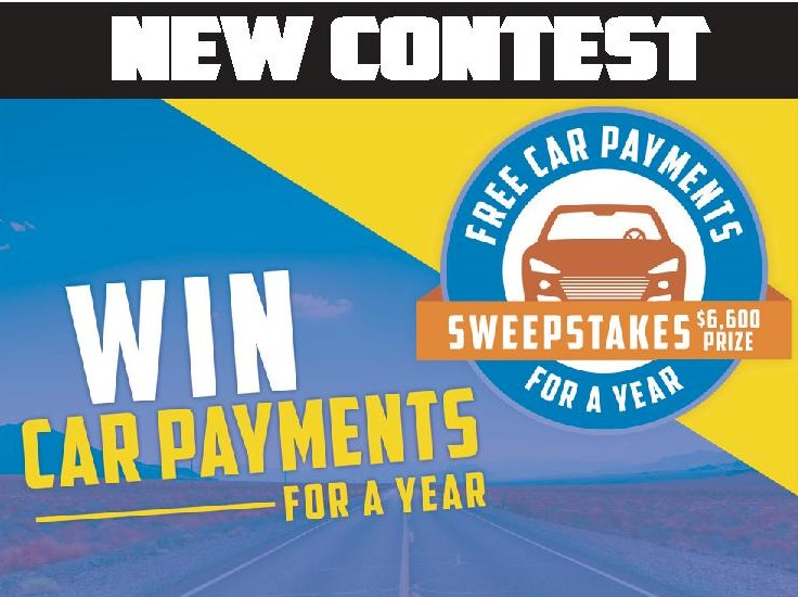 New Contest. Win Car Payments for a year.  Free car payments for a year.  Sweepstakes $6,600 Prize.