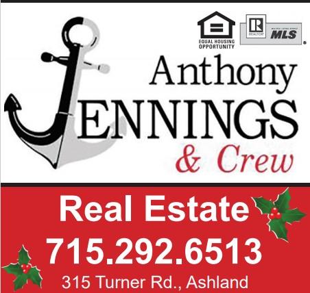 Anthony Jennings & Crew Real Estate. 715.292.6513. 315 Turner Rd., Ashland